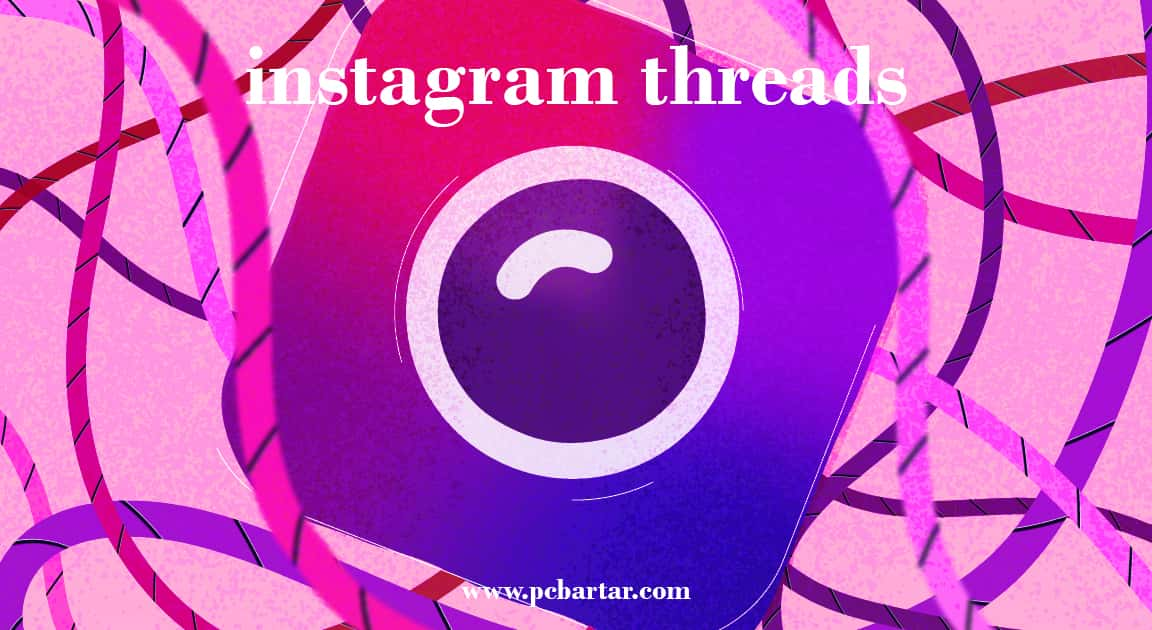 پیام رسان instagram threads - برنامه تردز
