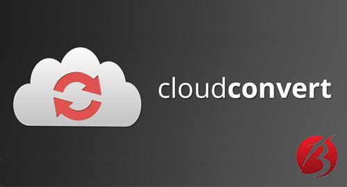 وب سایت های کاربردی در اینترنت - سایت Cloud Convert