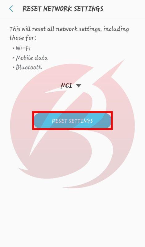 حل ارور Mobile Network Not Available در گوشی های اندروید - ریست کردن تنظیمات شبکه اینترنت